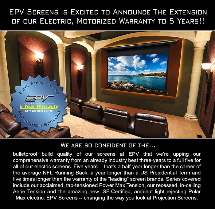 EPV® Screens Announces New 5-Year Warranty